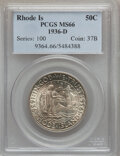 Commemorative Silver: , 1936-D 50C Rhode Island MS66 PCGS. PCGS Population (452/49). NGCCensus: (244/38). Mintage: 15,010. Numismedia Wsl. Price f...