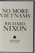 Books:Biography & Memoir, Richard Nixon. SIGNED/LIMITED. No More Vietnams. ArborHouse, 1985. First edition, first printing. Signed by t...