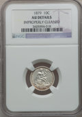 Seated Dimes: , 1879 10C -- Improperly Cleaned -- NGC Details. AU. NGC Census:(1/140). PCGS Population (2/242). Mintage: 14,000. Numismedi...