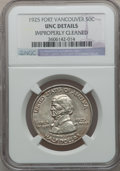Commemorative Silver: , 1925 50C Vancouver -- Improperly Cleaned -- NGC Details. Unc. NGCCensus: (0/2076). PCGS Population (10/2907). Mintage: 14,...