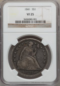 Seated Dollars: , 1841 $1 VF25 NGC. NGC Census: (3/196). PCGS Population (10/291).Mintage: 173,000. Numismedia Wsl. Price for problem free N...