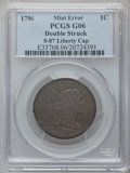 Large Cents, 1796 1C Liberty Cap -- Double Struck -- Good 6 PCGS. S-87. PCGSPopulation (8/139). NGC Census: (4/86). Mintage: 109,825. N...