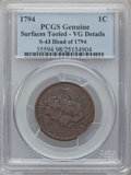 Large Cents, 1794 1C Head of 1794, S-43, B-32, R.2 -- Surfaces Tooled -- PCGSGenuine. VG Details. PCGS Population (...