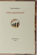 Books:Science Fiction & Fantasy, Ray Bradbury. SIGNED/LIMITED. The Aqueduct. Roy A. Squires, 1979. First edition, first printing. Limited to 230 numbered a...