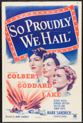 "Movie Posters:War, So Proudly We Hail (Paramount, R-1950). One Sheet (27"" X 41"").War.. ..."