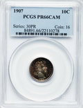 Proof Barber Dimes, 1907 10C PR66 Cameo PCGS....