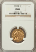 Indian Half Eagles: , 1914-D $5 MS62 NGC. NGC Census: (588/444). PCGS Population(508/493). Mintage: 247,000. Numismedia Wsl. Price for problem f...
