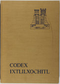 Books:World History, [Codex]. Codex Ixtlilxochitl. Akademische Druck, 1976. Firstedition, first printing. Bumping and abrading to cloth ...