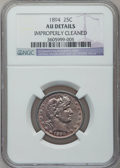 Barber Quarters: , 1894 25C -- Improperly Cleaned -- NGC Details. AU. NGC Census:(0/149). PCGS Population (7/168). Mintage: 3,432,972. Numism...