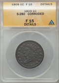 Large Cents, 1809 1C -- Corroded -- ANACS. Fine 15 Details. S-280. NGC Census:(5/34). PCGS Population (7/55). Mintage: 222,867. Numism...