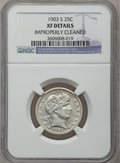 Barber Quarters: , 1903-S 25C -- Improperly Cleaned -- NGC Details. XF. NGC Census:(1/75). PCGS Population (2/116). Mintage: 1,036,000. Numis...