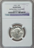 Standing Liberty Quarters: , 1925 25C -- Improperly Cleaned -- NGC Details. AU. NGC Census:(2/551). PCGS Population (18/885). Mintage: 12,280,000. Numi...