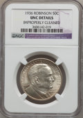 Commemorative Silver: , 1936 50C Robinson -- Improperly Cleaned -- NGC Details. UNC. NGCCensus: (0/2528). PCGS Population (7/4383). Mintage: 25,26...