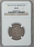 Seated Quarters: , 1873 25C Open 3 XF45 NGC. NGC Census: (2/24). PCGS Population(5/31). Mintage: 172,000. Numismedia Wsl. Price for problem f...