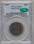 Bust Quarters: , 1831 25C Small Letters XF45 PCGS. CAC. PCGS Population (51/318).NGC Census: (29/398). Mintage: 398,000. Numismedia Wsl. Pr...