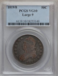 Bust Half Dollars: , 1819/8 50C Large 9 VG10 PCGS. PCGS Population (2/205). NGC Census:(0/0). (#6119)...