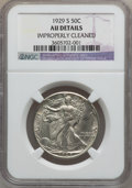 Walking Liberty Half Dollars: , 1929-S 50C -- Improperly Cleaned -- NGC Details. AU. W/P. NGCCensus: (13/622). PCGS Population (23/822). Mintage: 1,902,0...