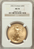Modern Bullion Coins, 2006-W $50 One-Ounce Gold Eagle MS70 NGC. NGC Census: (2957). PCGSPopulation (508). (#89989)...