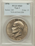 Eisenhower Dollars: , 1976 $1 Type One MS65 PCGS. PCGS Population (467/22). NGC Census: (191/14). Mintage: 4,019,000. Numismedia Wsl. Price for p...