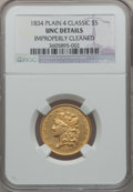 Classic Half Eagles, 1834 $5 Plain 4 -- Improperly Cleaned -- NGC Details. Unc.Breen-6501, McCloskey 3-B, R.1....