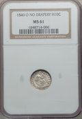 Seated Half Dimes, 1840-O H10C No Drapery MS61 NGC....