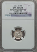 Seated Half Dimes: , 1856 H10C -- Improperly Cleaned -- NGC Details. UNC. NGC Census:(1/327). PCGS Population (3/222). Mintage: 4,880,000. Numi...