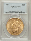 Liberty Double Eagles: , 1852 $20 AU55 PCGS. PCGS Population (89/158). NGC Census:(272/364). Mintage: 2,000,000. Numismedia Wsl. Price for problem...