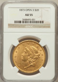 Liberty Double Eagles: , 1873 $20 Open 3 AU55 NGC. NGC Census: (488/5910). PCGS Population(490/3501). Numismedia Wsl. Price for problem free NGC/P...