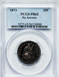 Proof Seated Quarters: , 1873 25C No Arrows PR62 PCGS. PCGS Population (34/105). NGC Census:(15/123). Mintage: 600. Numismedia Wsl. Price for probl...