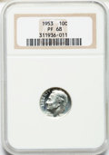 Proof Roosevelt Dimes: , 1953 10C PR68 NGC. NGC Census: (263/18). PCGS Population (23/2).Mintage: 128,800. Numismedia Wsl. Price for problem free N...