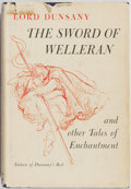 Books:Science Fiction & Fantasy, Lord Dunsany. The Sword of Welleran and Other Tales of Enchantment. Devin-Adair Company, 1954. First edition. Li...