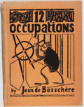 Books:Literature 1900-up, Jean de Bosschére. SIGNED/LIMITED. 12 Occupations. ElkinMathews, 1916. Limited to 50 hand-numbered copies sig...