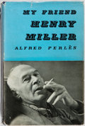 Books:Biography & Memoir, Henry Miller [subject]. Alfred Perlés. SIGNED. My Friend HenryMiller. Neville Spearman, 1955. First edition. ...