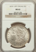 Morgan Dollars: , 1878 7/8TF $1 Strong MS62 NGC. NGC Census: (867/2597). PCGSPopulation (1146/4043). Mintage: 544,000. Numismedia Wsl. Price...