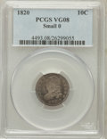 Bust Dimes: , 1820 10C Small 0 VG8 PCGS. PCGS Population (7/54). Numismedia Wsl.Price for problem free NGC/PCGS coin...