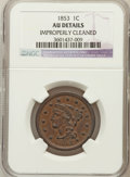 Large Cents, 1853 1C -- Improperly Cleaned -- NGC Details. AU. NGC Census:(36/1133). PCGS Population (72/701). Mintage: 6,641,131. ...