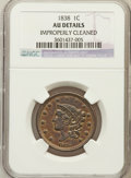 Large Cents, 1838 1C -- Improperly Cleaned -- NGC Details. AU. NGC Census:(15/559). PCGS Population (43/409). Mintage: 6,370,200. Numis...