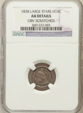 Seated Half Dimes, 1838 H10C Large Stars, No Drapery -- Obv Scratched -- NGC Details.AU. NGC Census: (5/617). PCGS Population (19/470). Minta...