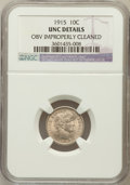 Barber Dimes, 1915 10C -- Obv Improperly Cleaned -- NGC Details. UNC. NGC Census:(0/258). PCGS Population (3/342). Mintage: 5,620,45...