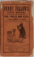 Books:Americana & American History, [19th Century Humor]. The Funny Fellow's Own Book. Cozans,[n. d.]. Wrappers tattered with rear detached. Light ...