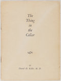 Books:Science Fiction & Fantasy, David H. Keller. SIGNED. The Thing in the Cellar. Bizarre Series, 1940. First edition, first printing. Signed ...