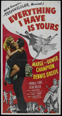 """Everything I Have Is Yours (MGM, 1952). Three Sheet (41"""" X 81""""). Musical. Starring Marge and Gower Champion, D..."""