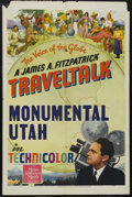 """Movie Posters:Documentary, FitzPatrick Traveltalks Stock Poster (MGM, 1944). One Sheet (27"""" X 41""""). """"Monumental Utah."""" Documentary. Narrated by James A..."""