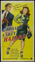 "Movie Posters:Comedy, Hazard (Paramount, 1948). Three Sheet (41"" X 81""). Comedy. Starring Paulette Goddard, Macdonald Carey, Fred Clark, Stanley C..."