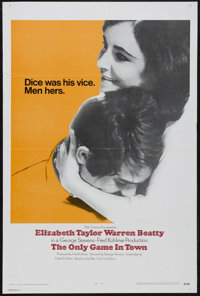 "The Only Game in Town (20th Century Fox, 1970). One Sheet (27"" X 41""). Drama. Starring Elizabeth Taylor, Warre..."