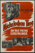 "Movie Posters:Short Subject, RKO Screenliner (RKO, 1950). One Sheet (27"" X 41""). Short subjectis entitled ""Nickelodeon Time."" Narrated by Andre Baruch. ..."