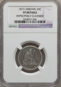 Seated Quarters: , 1873 25C Arrows -- Improperly Cleaned -- NGC Details. VF. NGCCensus: (0/222). PCGS Population (4/242). Mintage: 1,271,700....