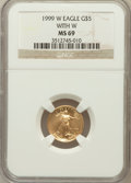 Modern Bullion Coins, 1999-W G$5 Tenth-Ounce Gold Eagle With W MS69 NGC. NGC Census:(1954/266). PCGS Population (1777/19). Numismedia Wsl. Pric...