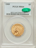 Indian Half Eagles: , 1909 $5 MS64 PCGS. CAC. PCGS Population (391/96). NGC Census:(397/74). Mintage: 627,138. Numismedia Wsl. Price for problem...