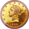 Proof Liberty Eagles, 1906 $10 PR65 PCGS. CAC Gold Label....